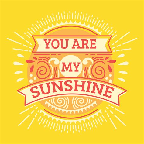 you are my sunshine inspirational quote hand drawn illustration with hand lettering download