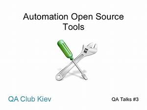 Automation Open Source tools