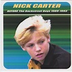 Nick Carter - Before The Backstreet Boys 1989-1993 (2002 ...