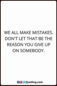 mistake quotes We all make mistakes. Don't let that be the ...