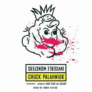 Download Invisible Monsters Audiobook by Chuck Palahniuk for just $5 95
