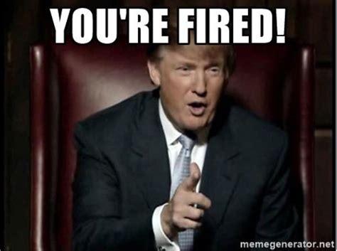 Fired Meme - trump fires fbi director james comey this aint news