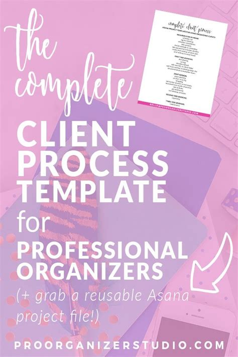 c templates the complete the complete client process template for professional organizers asana organizing and business