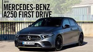 Mercedes A 250 : 2019 mercedes benz a250 first drive review youtube ~ Maxctalentgroup.com Avis de Voitures