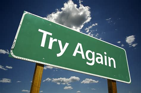 Try, Try Again And Again And Again
