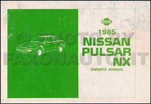 1985 5 Nissan Sentra  U0026 Pulsar Nx Repair Shop Manual Original Supplement