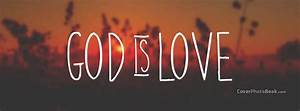 God Is Love Sunset Blur Facebook Cover - Religion