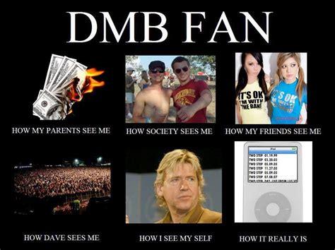 Dave Matthews Band Meme - sold all my books for front row tickets to dave matthews band just for fun pinterest