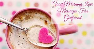 Good Morning Messages For Girlfriend, #Love Quotes Wishes ...