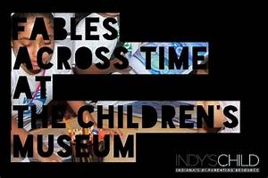 Fables Across Time opens at the Children's Museum | Indy's ...