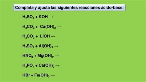 ejemplos de reacciones acido base  ajustes
