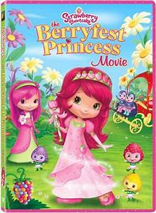 Strawberry Shortcake: The Berryfest Princess Movie ...