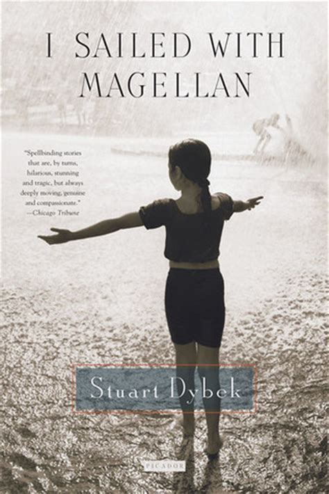 I Sailed With Magellan By Stuart Dybek Reviews