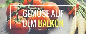 Brotbackautomat Ohne Loch : gem se auf dem balkon tipps zum anpflanzen ~ Frokenaadalensverden.com Haus und Dekorationen