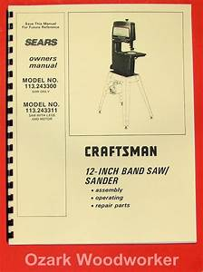 Craftsman 113 243300  U0026 113 243311 12 U0026quot  Band Saw Sander