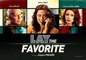 Movie Trailer for LAY THE FAVORITE with Bruce Willis ...