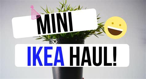 Home Ware Mini Ikea Haul