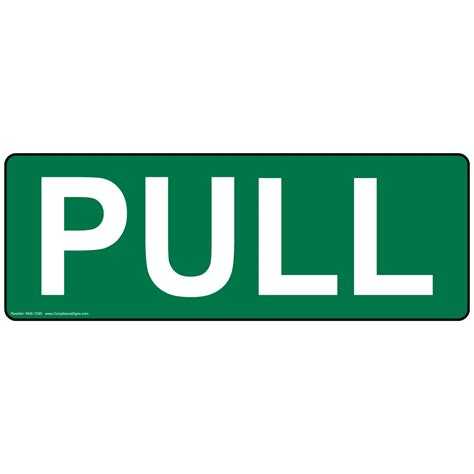 Pull Sign Nhe7285 Enter Exit