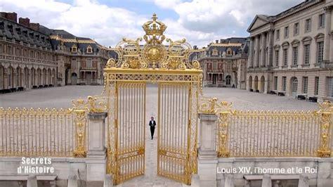 secrets d histoire louis xiv l homme et le roi la cour de marbre