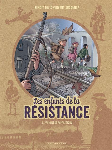 les enfants de la resistance premieres repressions