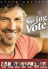 Swing Vote @ Movies Online Catalog With Images