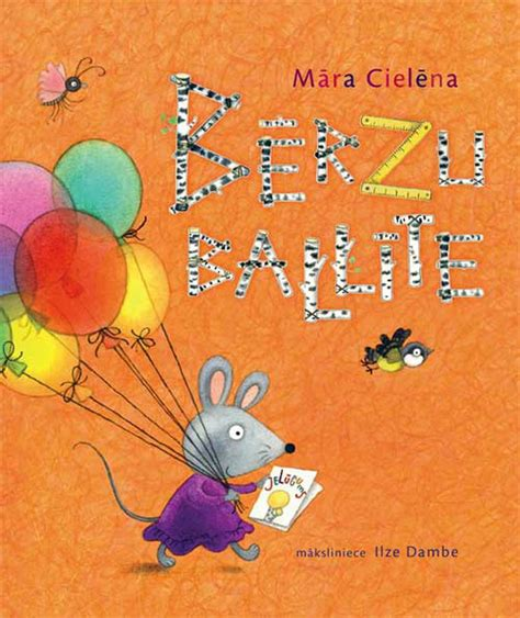 Jauna Māras Cielēnas grāmata bērniem - «Bērzu ballīte ...
