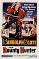 The Bounty Hunter in 2020   Hunter movie, Randolph scott ...