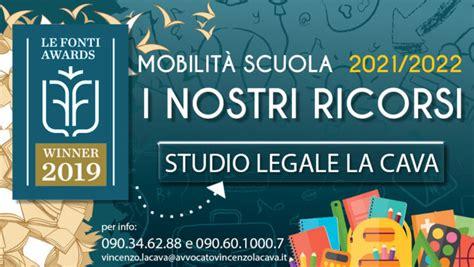 Pubblicato il 15 giu 20 alle 12:36 · contenuto in: MOBILITA'2021/2022: ECCO I RICORSI PER CHI NON OTTIENE IL TRASFERIMENTO - Studio Legale La ...