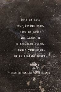 """""""Take me into your loving arms, kiss me under the light of ..."""
