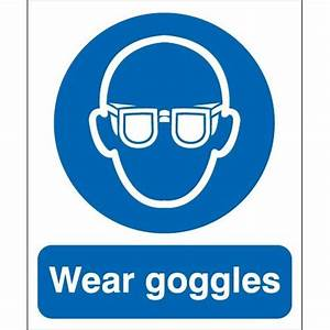 Wear Safety Goggles Sign, Mandatory Signs | Panvel, Navi ...
