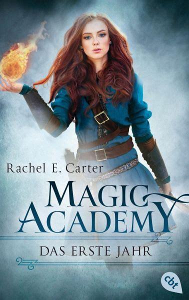 das erste jahr magic academy bd von rachel  carter