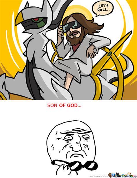 Arceus Meme - jesus rides an arceus by jedi1357 meme center