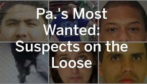 pas  wanted suspects   loose pennlivecom