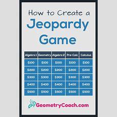 How To Create A Jeopardy Game  Geometry Teacher Community  Math Classroom, Math Games, Math