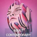 ADULT CONTEMPORARY - Easy listening music with Pop, Soul ...