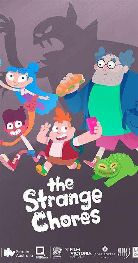 strange chores tv series
