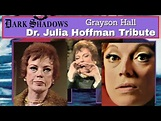 Grayson Hall as DR. JULIA HOFFMAN TRIBUTE 1.m4v - YouTube