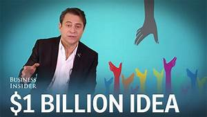 How to come up with the next billion-dollar idea - YouTube