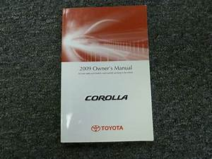 2009 Toyota Corolla Sedan Owner Owner U0026 39 S Manual User Guide S Le Xle Xrs 1 8l 2 4l
