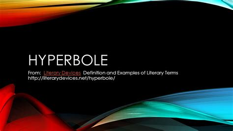 hyperbole from literary devices definition and exles of literary terms ppt - Explanation Of Literary Devices Ppt