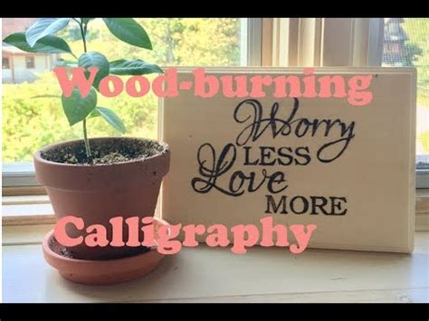 wood burning calligraphy diy youtube