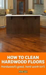 how to clean hardwood floors pine solr With pine sol for wood floors