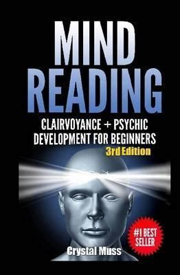Mind Reading: Clairvoyance and Psychic Development ...