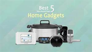 Best, 5, Home, Gadgets, You, Should, Own