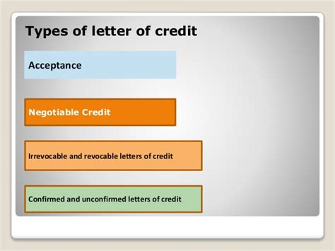 The payment is accepted and guaranteed by the bank as a time draft to be drawn on a deposit. DOCUMENTARY CREDIT or LETTER OF CREDIT