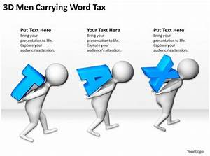 3d Men Carrying Word Tax Ppt Graphics Icons