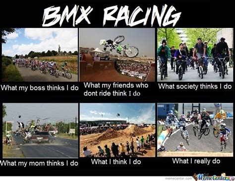 Bmx Meme - bmx racing by recyclebin meme center