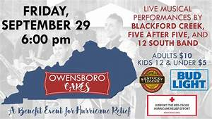 Owensboro Cares – A Benefit Event for Hurricane Relief ...