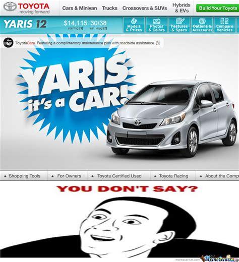 Toyota Memes - toyota yaris by shahab meme center