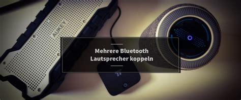 mehrere bluetooth lautsprecher mehrere bluetooth lautsprecher koppeln untereinander